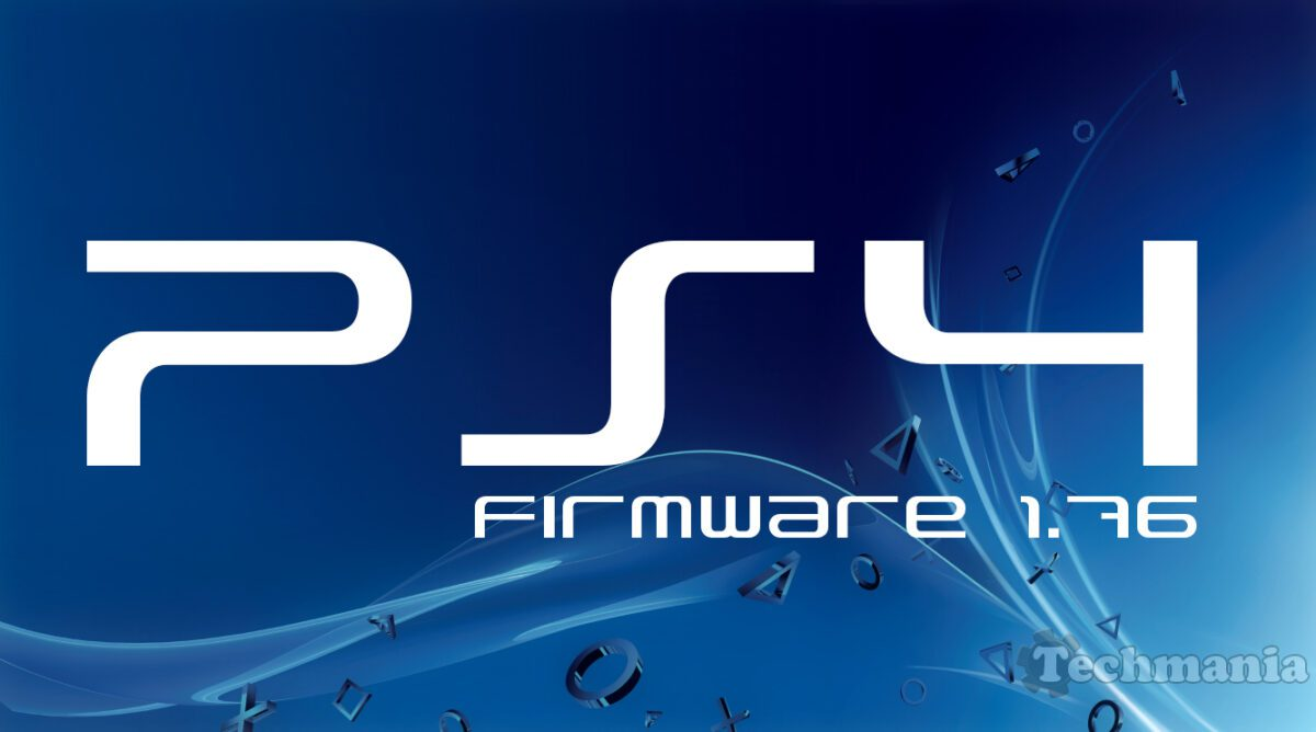 PS4 - Firmware 1.76