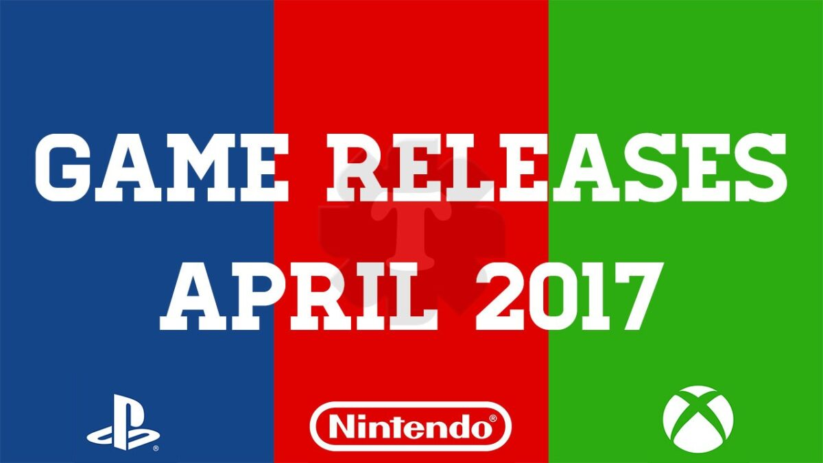 Game releases april 2017