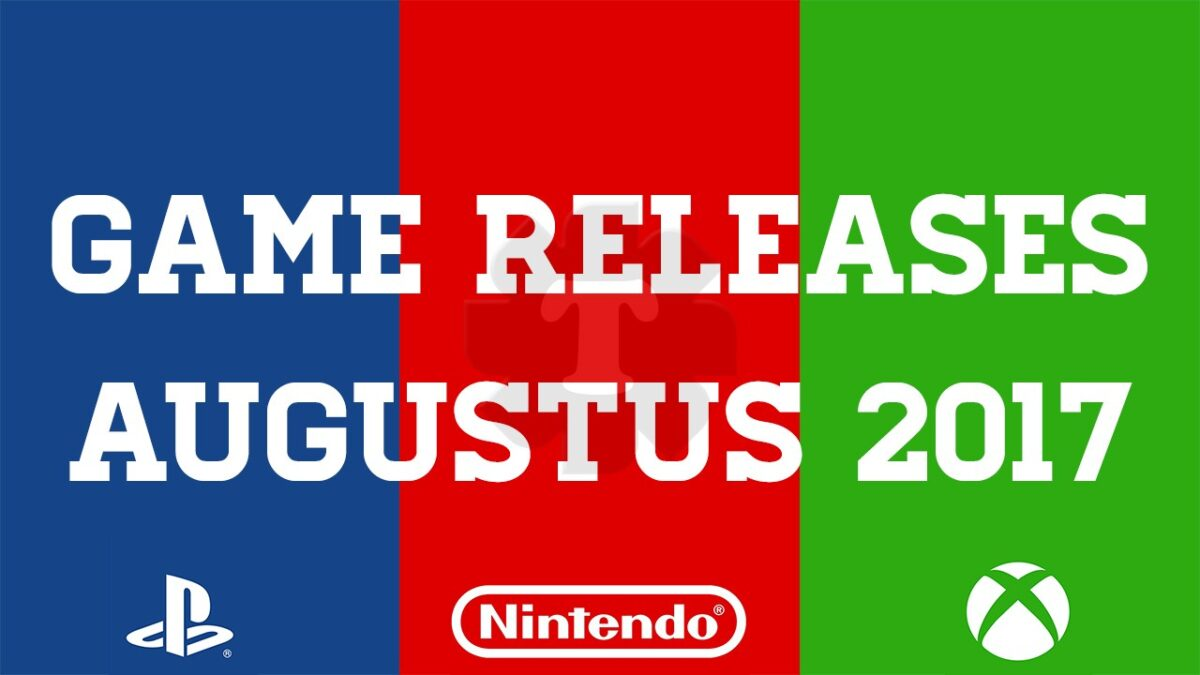 Game releases augustus 2017